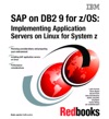 SAP On DB2 9 For ZOS Implementing Application Servers On Linux For System Z