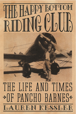 The Happy Bottom Riding Club - Lauren Kessler book