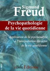 Download Psychopathologie de la vie quotidienne