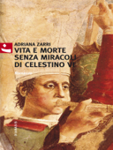 Vita e morte senza miracoli di Celestino VI