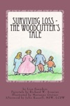 Surviving Loss The Woodcutters Tale