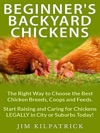 Beginners Backyard Chickens