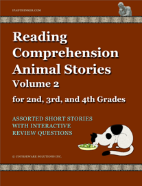 Reading Comprehension Animal Stories Volume 2 for 2nd, 3rd and 4th Grades book