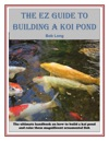 The EZ Guide To Building A Koi Pond