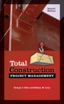 Total Construction Project Management 2E