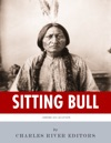 American Legends The Life Of Sitting Bull