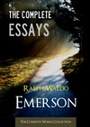 The Complete Essays Of Ralph Waldo Emerson