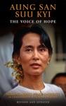 Aung San Suu Kyi The Voice Of Hope