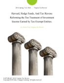 Harvard, Hedge Funds, And Tax Havens: Reforming the Tax Treatment of Investment Income Earned by Tax-Exempt Entities.