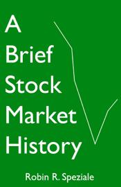 A Brief Stock Market History book