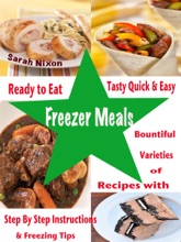 Ready To Eat Tasty Quick & Easy Freezer Meals