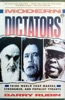 Modern Dictators: Third World Coup Makers, Strongmen, and Populist Tyrants