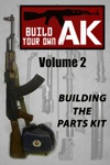 Build Your Own AK Vol II
