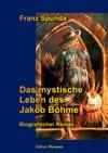 Das Mystische Leben Des Jakob Bhme