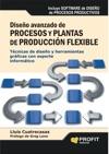 Diseo Avanzado De Procesos Y Plantas De Produccion Flexible