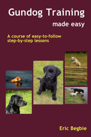 Gundog Training Made Easy book