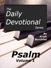 The Daily Devotional Series Psalm Volume 1