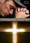 Encouraging Bible Verses For Men - Quotes For All Occasions What Every Man Should Know