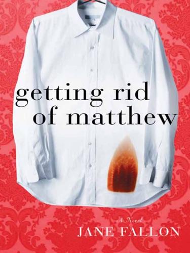 Jane Fallon - Getting Rid of Matthew