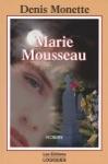 Marie Mousseau 1937-1957
