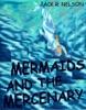Mermaids and the Mercenary
