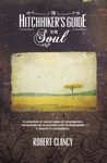 The Hitchhikers Guide To The Soul