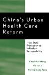 Chinas Urban Health Care Reform
