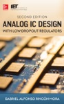 Analog IC Design With Low-Dropout Regulators Second Edition