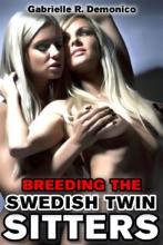 Breeding The Swedish Twin Sitters