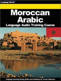 MOROCCAN ARABIC LANGUAGE AUDIO TRAINING COURSE