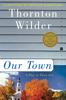 Our Town - Thornton Wilder