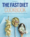 The Fast Diet Cookbook Low-Calorie Fast Diet Recipes And Meal Plans For The 52 Diet And Intermittent Fasting