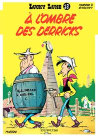Lucky Luke - Tome 18 - A L'OMBRE DES DERRICKS