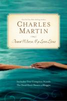 Charles Martin - Down Where My Love Lives artwork