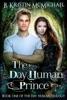 The Day Human Prince
