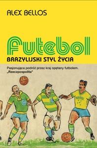 Futebol - Brazylijski styl życia