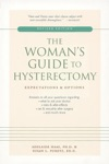 The Womans Guide To Hysterectomy