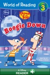 World Of Reading Phineas And Ferb  Boogie Down