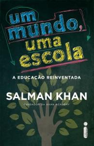 Um mundo, uma escola Book Cover