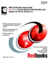 IBM Certification Study Guide EServer P5 And PSeries Administration And Support For AIX 5L Version 53