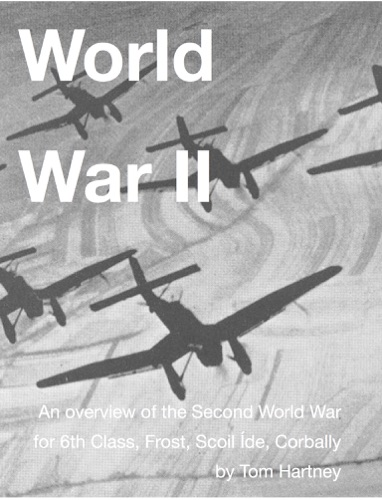 World War II - Tom Hartney - Tom Hartney