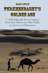 Daily Life In Turkmenbashys Golden Age
