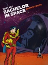 The Last Bachelor In Space
