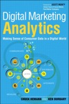 Digital Marketing Analytics Making Sense Of Consumer Data In A Digital World