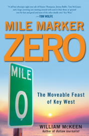 Mile Marker Zero - William McKeen book summary
