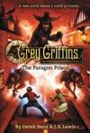 Grey Griffins The Paragon Prison