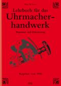 Lehrbuch für das Uhrmacherhandwerk - Band 2