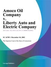 Amoco Oil Company v. Liberty Auto and Electric Company