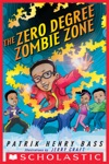 The Zero Degree Zombie Zone