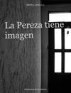 La Pereza Tiene Imagen